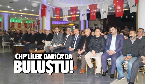 CHP'liler Darıca'da buluştu!