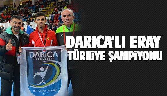 Darıcalı Eray Türkiye şampiyonu
