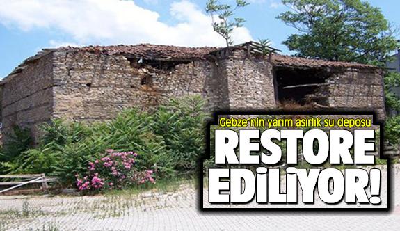 Gebze'nin 5 asırlık su deposu restore ediliyor!