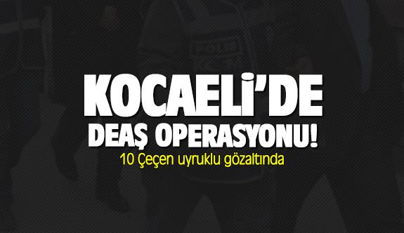 Kocaeli'de DEAŞ operasyonu