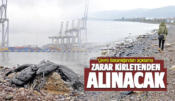 Körfez'i kirletenler cezasız kalmayacak