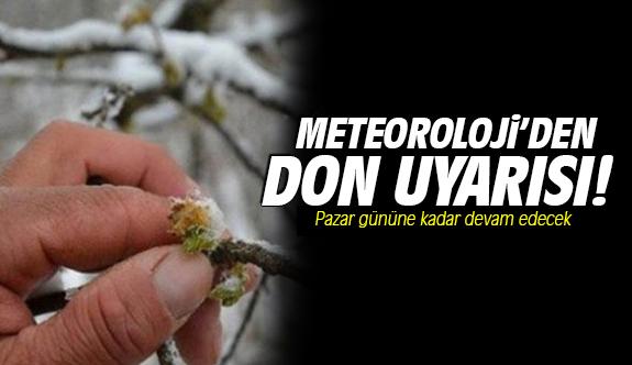 """Meteorolojiden """"zirai don"""" uyarısı"""