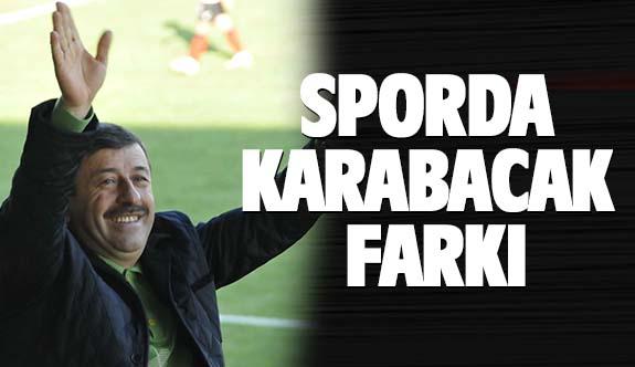 Sporda Karabacak farkı