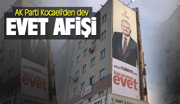 AK Parti Kocaeli'den dev 'Evet' afişi