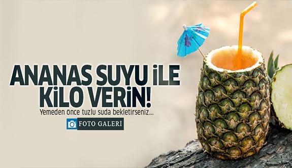 Ananas suyu ile kilo verin!