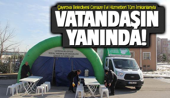 Çayırova Belediyesi Cenaze Evi Hizmetleri Tüm İmkanlarıyla Vatandaşının Yanında