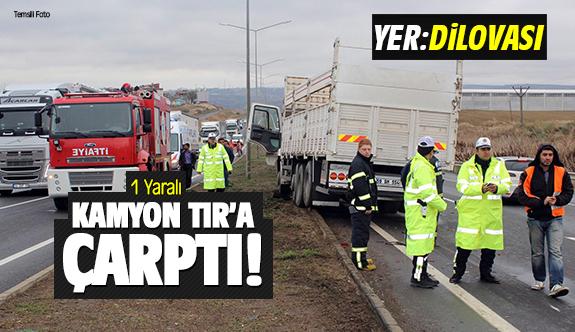 Dilovası'nda kamyon TIR'a çarptı: 1 yaralı