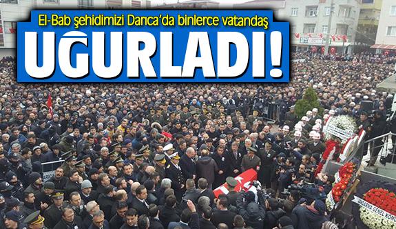 El-Bab şehidimizi Darıca'da binlerce vatandaş uğurladı!