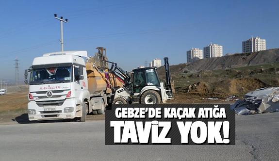 Gebze'de kaçak atığa geçiş yok!