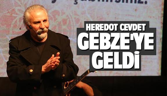 Gebzelilerden Herodot Cevdet'e GKM'de buluştu