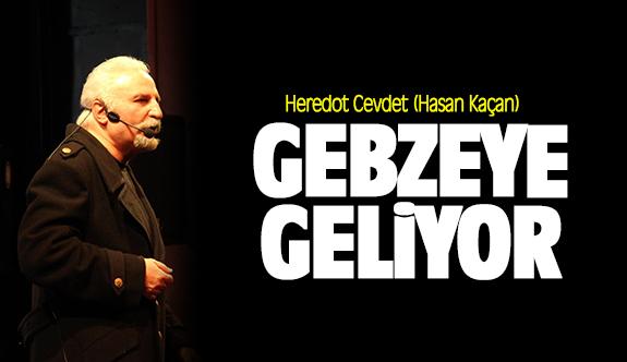 Hasan Kaçan Gebze'ye geliyor