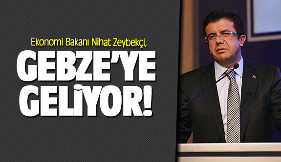 Nihat Zeybekçi, Gebze'ye geliyor