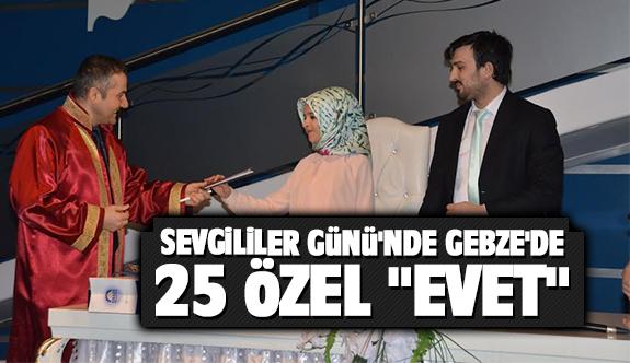 Sevgililer Günü'nde Gebze'de 25 özel 'EVET'