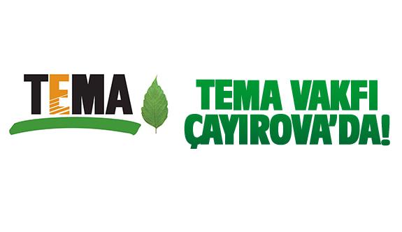 TEMA Vakfı Çayırova'da