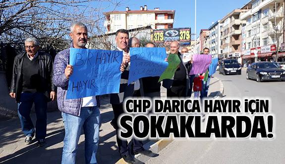 CHP Darıca'da 'Hayır' çalışmaları devam ediyor