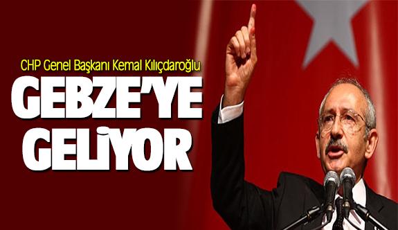 Kemal Kılıçdaroğlu yarın Gebze'ye geliyor