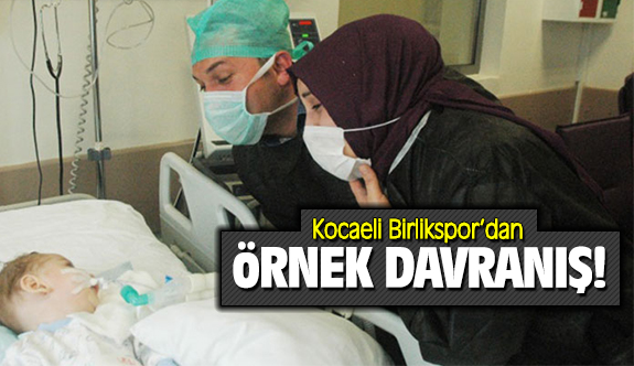 Kocaeli Birlikspor'dan örnek davranış
