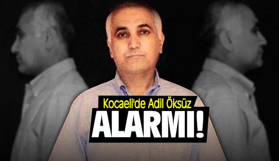 Kocaeli'de Adil Öksüz Alarmı!