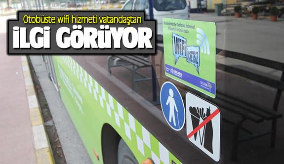 Otobüste wifi hizmeti vatandaştan ilgi görüyor