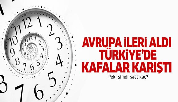 Saatler ileri mi alındı, Türkiye'de saat kaç?