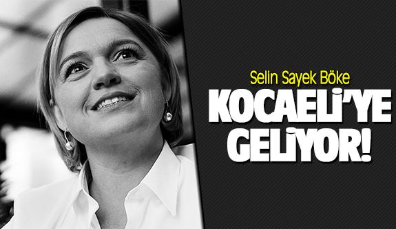 Selin Sayek Böke Kocaeli'ye geliyor