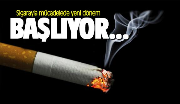 Sigarayla mücadelede yeni dönem başlıyor...