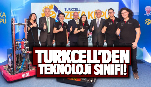 Turkcell'den teknoloji sınıfı!