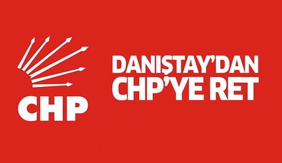 Danıştay'dan CHP kararı