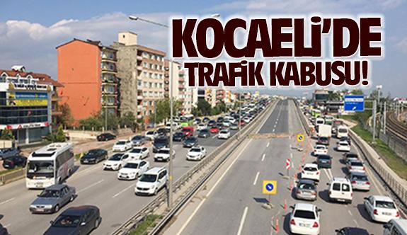 Kocaeli'de trafik kabusu!