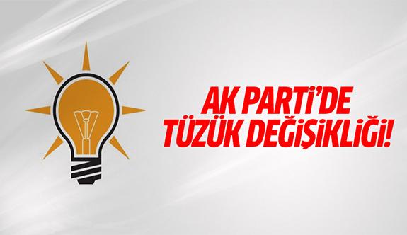 AK Parti'de tüzük değişikliği!