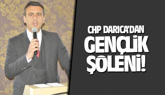 CHP Darıca'dan gençlik şöleni!