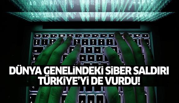 Dünya genelindeki siber saldırı Türkiye'yi de vurdu