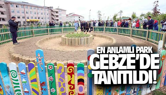 En anlamlı park Gebze'de tanıtıldı
