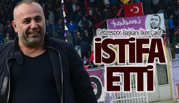 Gebzespor Başkanı İlker Çakır İstifasını Açıkladı