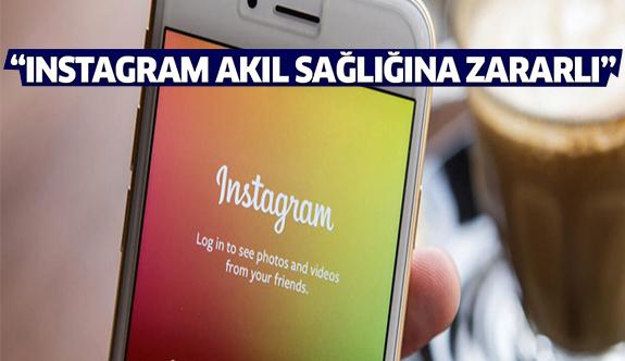 'Instagram akıl sağlığına zarar verebilir'