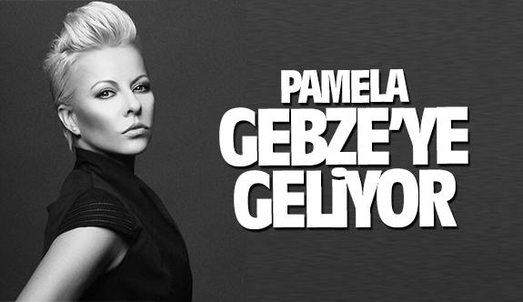Pamela Gebze'ye geliyor!
