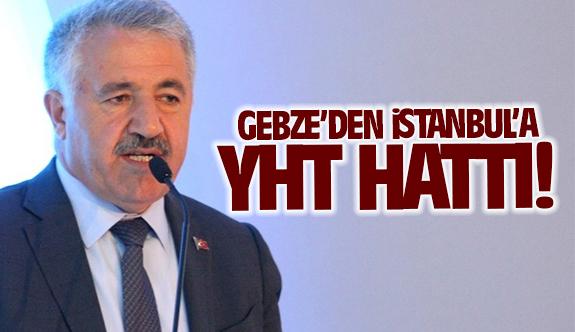 Ahmet Arslan'dan Gebze'ye müjde! Gebze'den İstanbul'a YHT hattı!