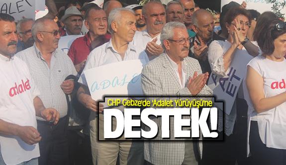 CHP Gebze'de 'Adalet Yürüyüşü'ne destek geldi!