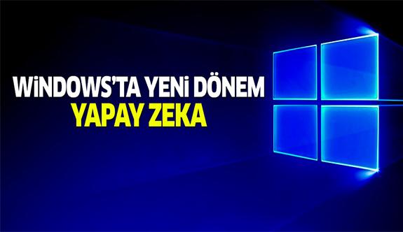 Windows'ta virüslere karşı yeni dönem: Yapay zeka