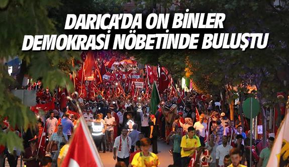 Darıca'da on binler demokrasi nöbetinde buluştu