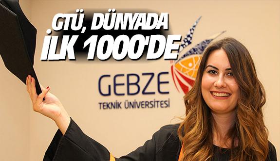 GTÜ, dünyada ilk 1000'de