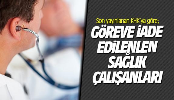 Kocaeli'de göreve iade edilen sağlık personellerinin listesi