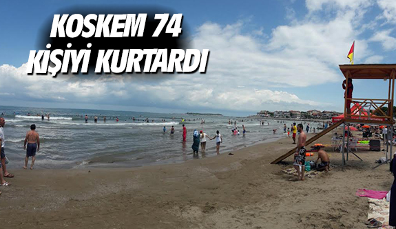 KOSKEM 74 kişiyi kurtardı