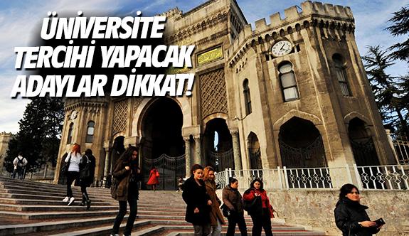 Üniversite tercihi yapacak adaylar dikkat!