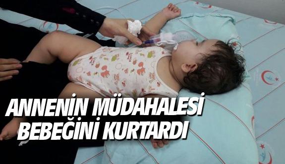 Annenin müdahalesi bebeğini kurtardı