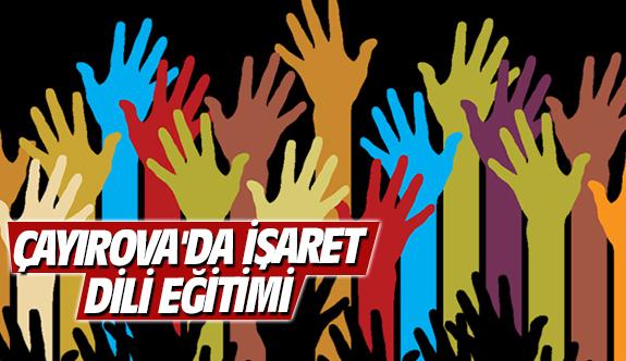 Çayırova'da işaret dili eğitimi