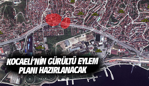Kocaeli'nin Gürültü Eylem Planı hazırlanacak