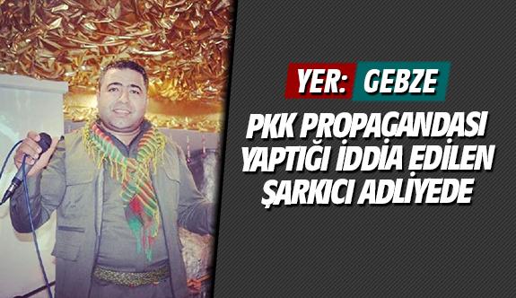 PKK propagandası yaptığı iddia edilen şarkıcı adliyede