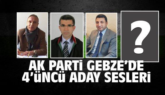 AK Parti Gebze'de 4'üncü aday sesleri!