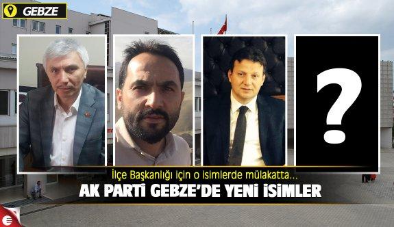 AK Parti Gebze'de yeni isimler 'il'e çağrıldı!